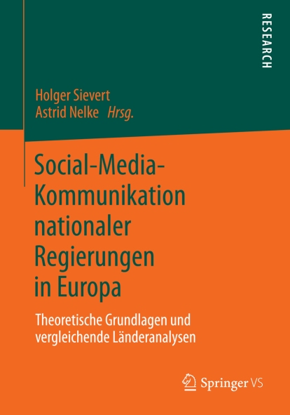 Social Media Kommunikation nationaler Regierungen in Europa